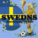 Standing In The Rain/Swedn8