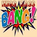 Bang/Hugo Bass