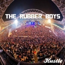 Hustle/The Rubber Boys