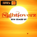 Sun Comes Up/Nightloverz