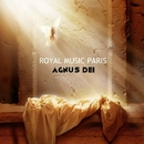 Agnus Dei/Royal Music Paris