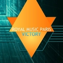 Victory/Royal Music Paris