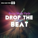 Drop The Beat/Royal Music Paris