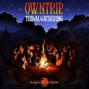 Tribal Gathering/Owntrip