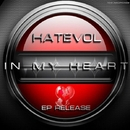 In My Heart - Single/Hatevol