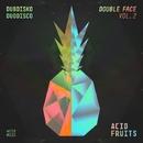 Double Face Vol. 2/Dubdisko & Duodisco
