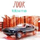 Follow Me/Juuk
