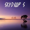 Dusk/SkyDrop'S