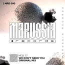 We Don't Need You/MCB 77