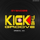 Kick The Groove - Single/GYSNOIZE