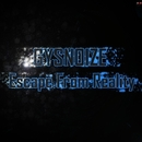 Escape From Reality/GYSNOIZE
