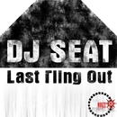 Last Fling Out/DJ Seat