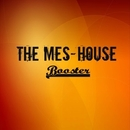 Booster/The Mes-House