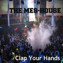 Clap Your Hands - Single/The Mes-House