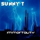 Immortality/Sunny T