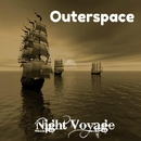 Night Voyage - Single/Outerspace