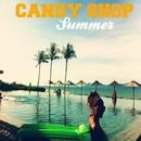 Summer/Candy Shop