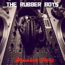 Drunken Story/The Rubber Boys