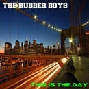 This Is The Day/Philippe Vesic & The Rubber Boys