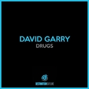 Drugs/David Garry