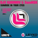 Sunrise In Your Eyes/SamNSK & Victor Special & DJ Dim Tarasov & DVJ Karimov & Arosta