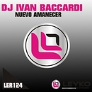 Nuevo Amanecer - Single/Dj Ivan Baccardi