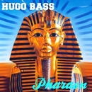 Pharaon/Hugo Bass