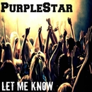 Let Me Know/PurpleStar