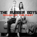Sound Of The Past EP/Philippe Vesic & The Rubber Boys