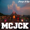 Pump It Up/MCJCK