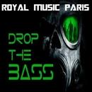 Drop The Bass/Royal Music Paris & Jeremy Diesel