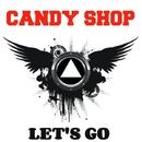 Let's Go/Candy Shop