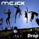 Drop/MCJCK