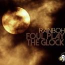 Foul Play/Rainboh