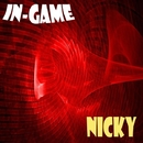 Nicky - Single/In-Game