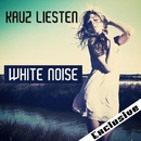 White Noise EP/Kauz Liesten