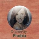 Phobia - Single/X-EnerGy