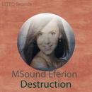 Destruction - Single/MSound Eferion