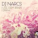 Use Dem Brain/Dj Narcs