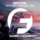 Run Away - Single/Infuture