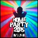 Home Party, Vol. 2/DJ Nikita Noskow & Terazzi & Transerfing Project & MARI IVA & Dj Kolya Rash & Dj lavitas & SOLSTICE & Chordly & Chelovek MC & Koddis & Charlie & The Derq