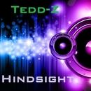 Hindsight/Tedd-Z