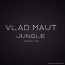 Jungle - Single/Vlad Maut