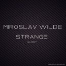 Strange - Mix Edit/Miroslav Wilde & KAZAK`s