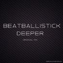 Deeper - Single/Beat Ballistick