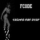 Techno Non Stop/Fcode & Raider Perfect