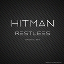 Restless/Hitman