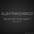 Dead Of The Night/Alex Panchenco & K3ra