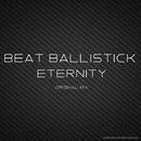 Eternity/Beat Ballistick