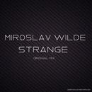 Strange - Single/Miroslav Wilde